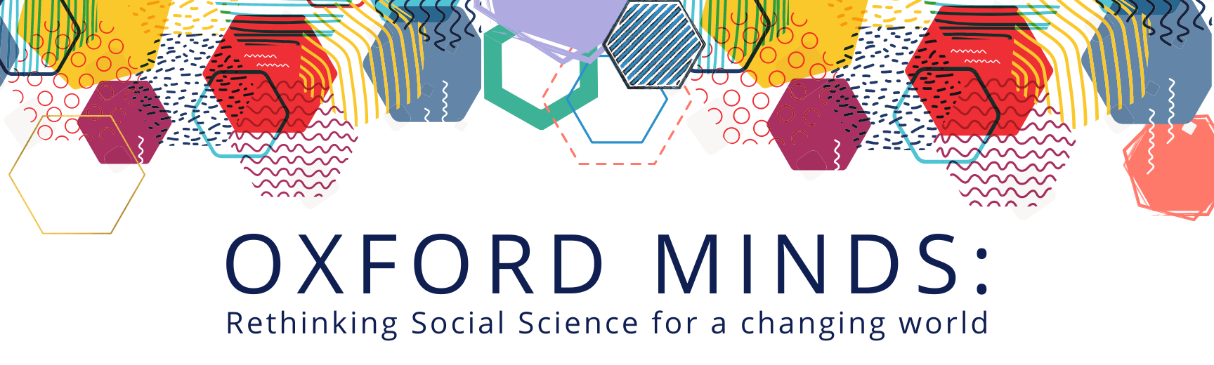 Oxford Minds: Rethinking Social Science for a changing world
